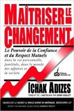 Maitriser Le Changement / Mastering Change
